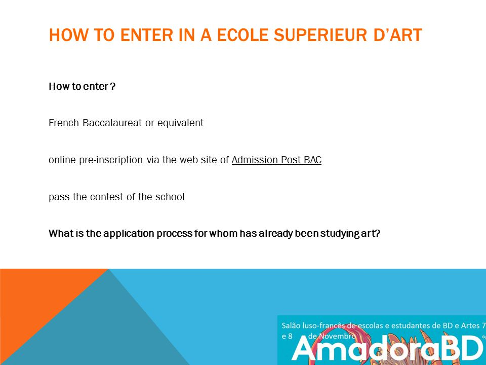 HOW TO ENTER IN A ECOLE SUPERIEUR D'ART How to enter .