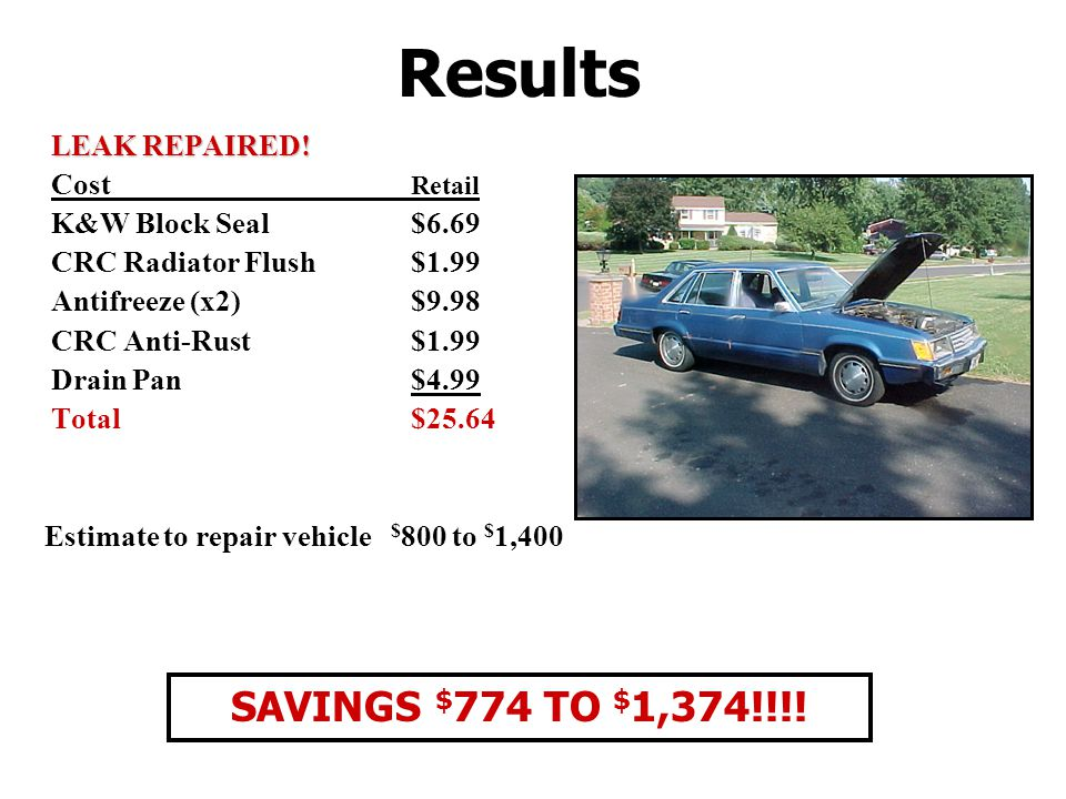 Results LEAK REPAIRED.