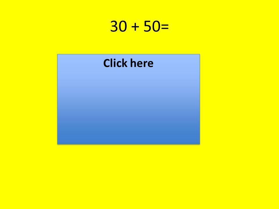 30 + 25= 55 60 45 70