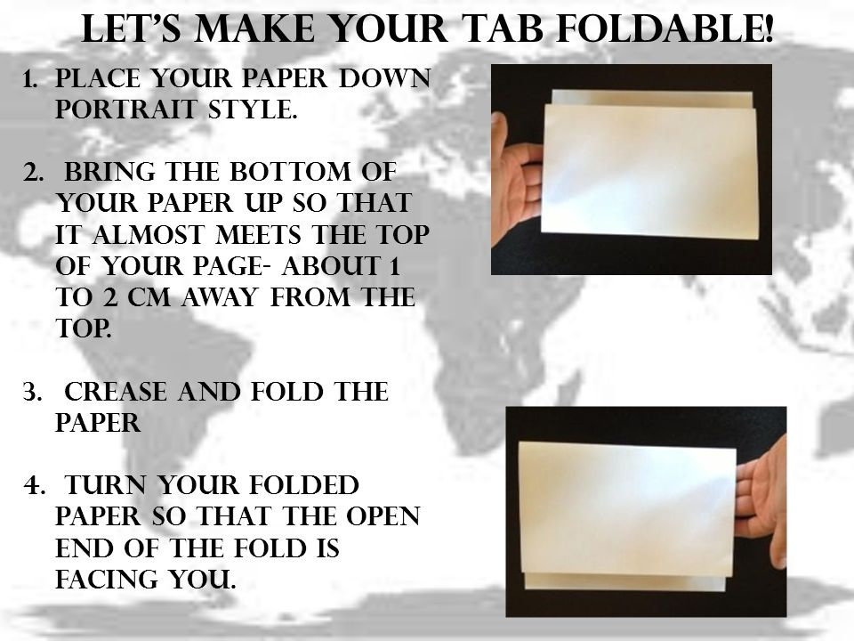 Let's make your tab foldable.1.Place your paper down portrait style.