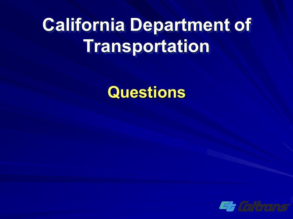 California Department of Transportation Questions