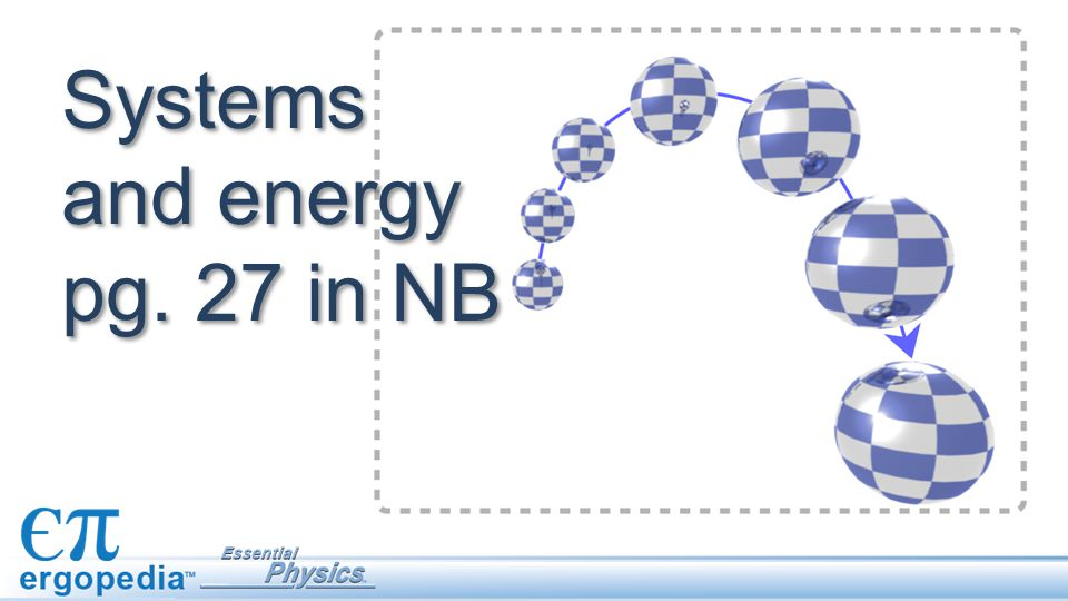 Complete the tables by calculating the energies.Start with the potential energies.