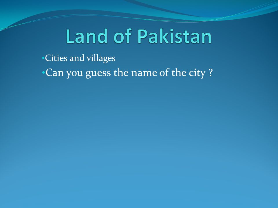 Cities and villages Can you guess the name of the city ?