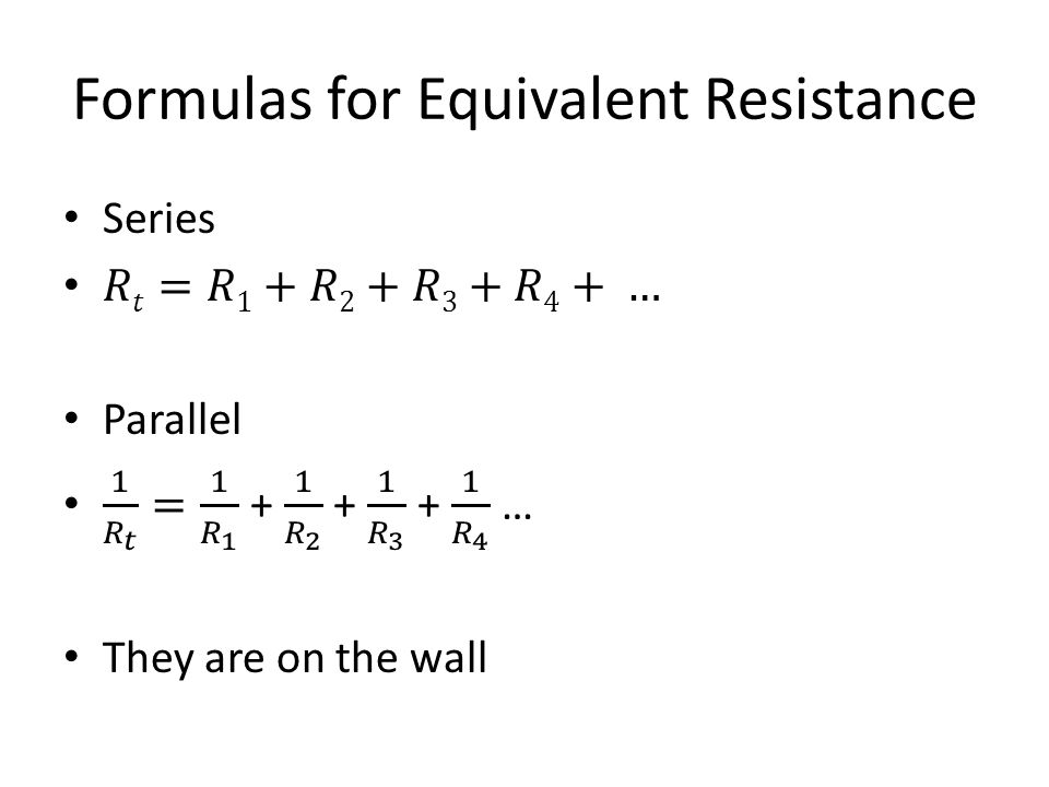Formulas for Equivalent Resistance