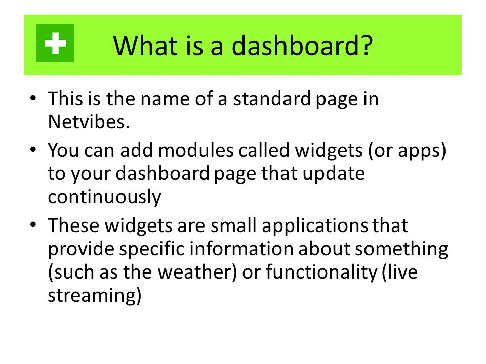 What is a dashboard.This is the name of a standard page in Netvibes.