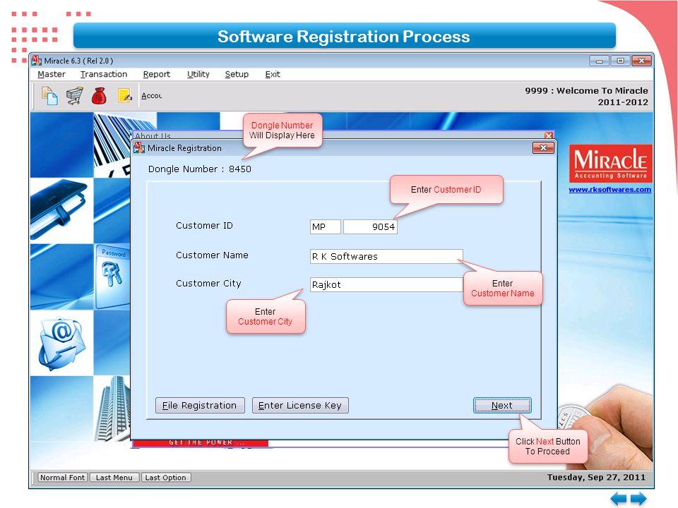 Software Registration Process Dongle Number Will Display Here Dongle Number Will Display Here Enter Customer ID Enter Customer Name Enter Customer Nam