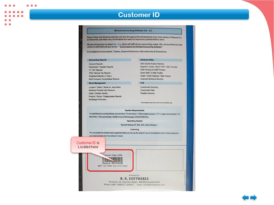 Customer ID Customer ID is Located here Customer ID is Located here