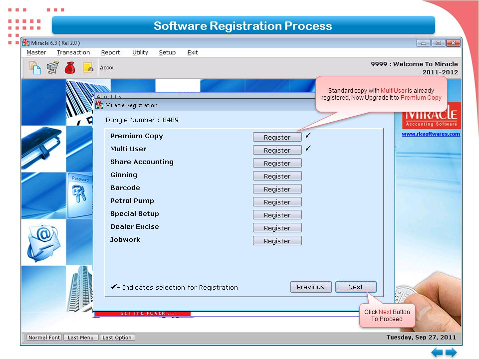 Click Next Button To Proceed Click Next Button To Proceed Standard copy with MultiUser is already registered, Now Upgrade it to Premium Copy Software
