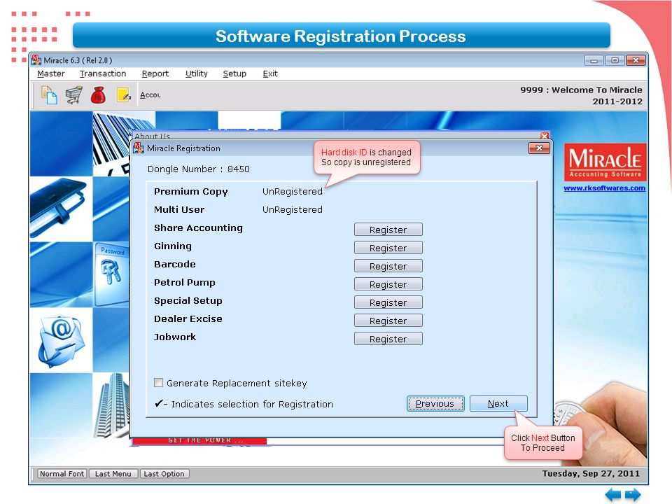 Software Registration Process ` ` Hard disk ID is changed So copy is unregistered Hard disk ID is changed So copy is unregistered Click Next Button To Proceed Click Next Button To Proceed