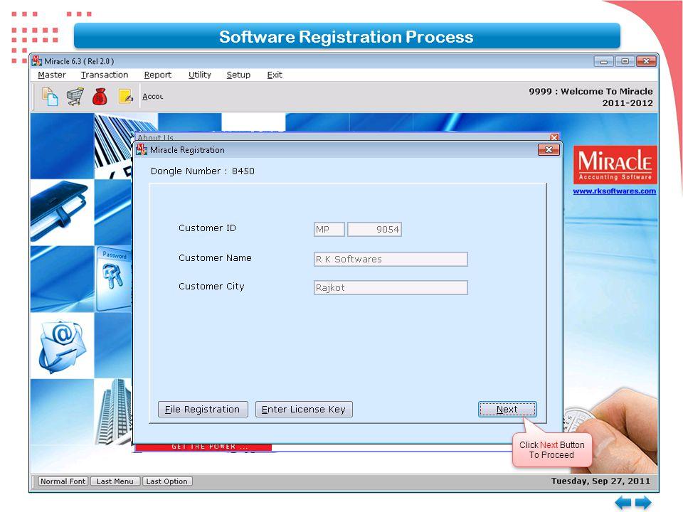 Software Registration Process Click Next Button To Proceed Click Next Button To Proceed