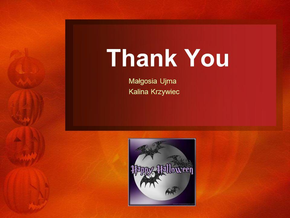 Thank You Małgosia Ujma Kalina Krzywiec