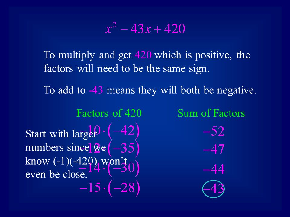 3.Write two factors using the two numbers.
