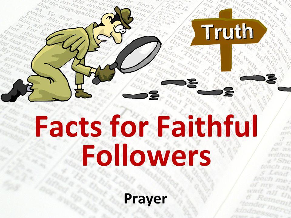 Facts for Faithful Followers Prayer