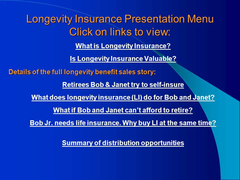 Longevity Insurance Opportunities and Concept