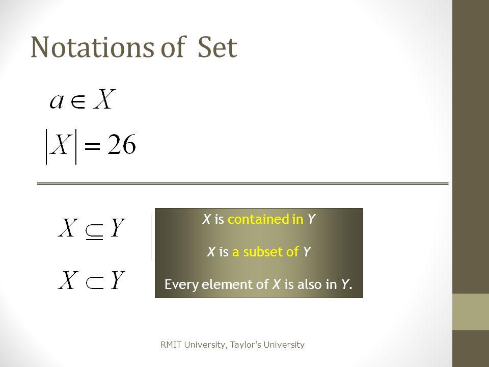 RMIT University, Taylor s University Example 1.X = {1, 2, 3, 6, 7} 2.