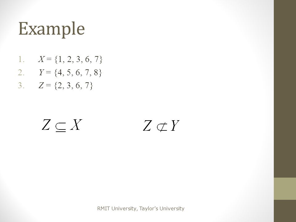 RMIT University, Taylor s University Relation on Sets When X = Y, a relation between X and Y is called a relation on X Any subset of X 2 is a relation on X 2.