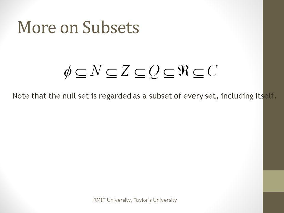 RMIT University, Taylor s University Universal Set Often we have a universal set U consisting of all elements of interest.