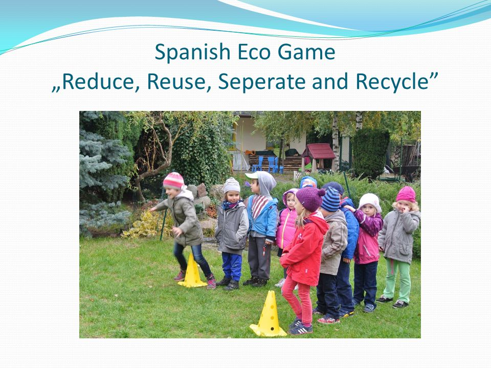"Spanish Eco Game ""Reduce, Reuse, Seperate and Recycle"