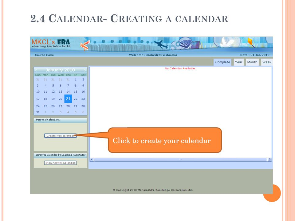 Click to create your calendar 2.4 C ALENDAR - C REATING A CALENDAR