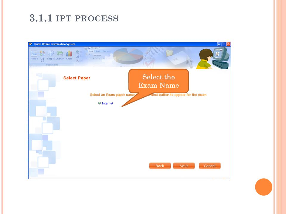 Select the Exam Name 3.1.1 IPT PROCESS