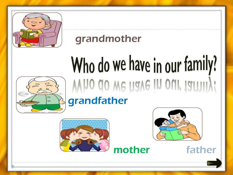 grandmother grandfather motherfather