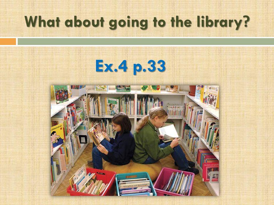 Ex.4 p.33