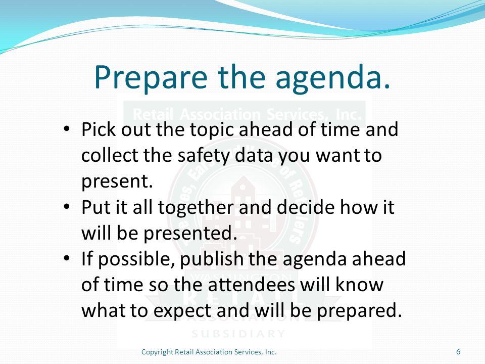 Prepare the agenda.