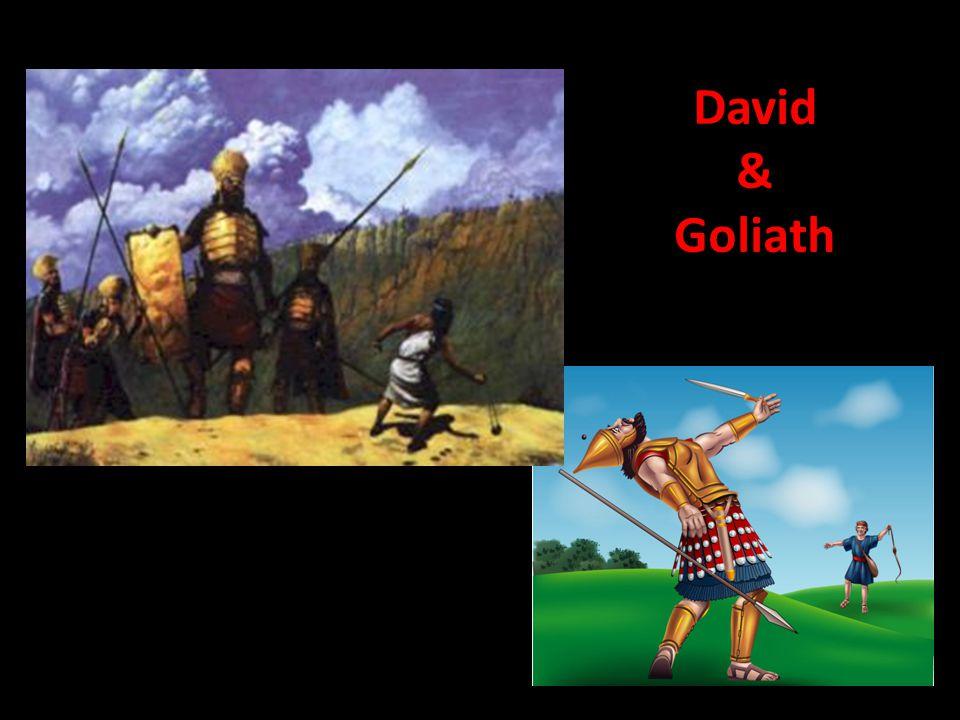 "David and Goliath ""Let the weak say, I am strong"" Joel 3:10 David & Goliath"