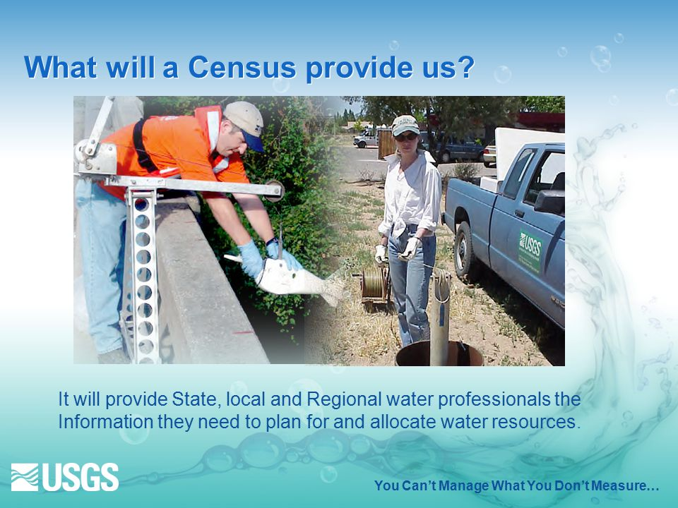 You Can't Manage What You Don't Measure… What will a Census provide us.