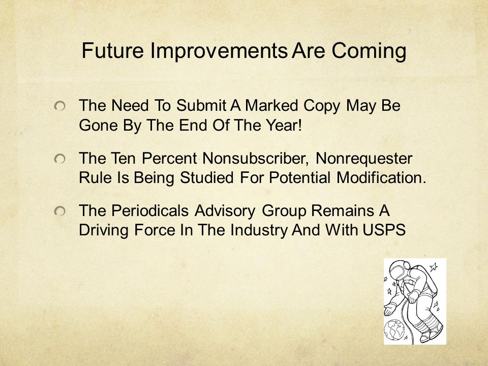 Future Improvements Are Coming The Need To Submit A Marked Copy May Be Gone By The End Of The Year.