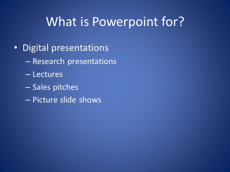 What is Powerpoint for.
