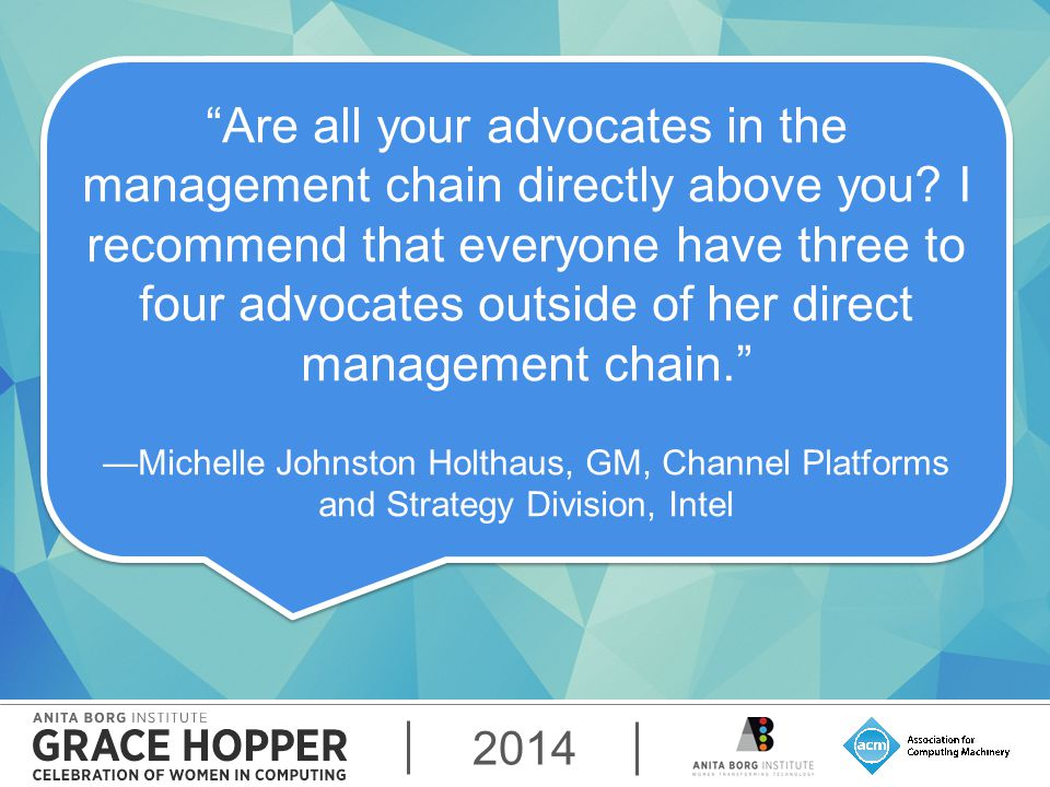 2014 Are all your advocates in the management chain directly above you.