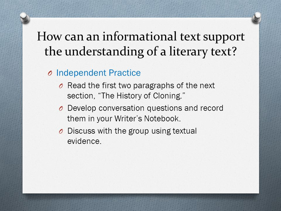 How can an informational text support the understanding of a literary text.