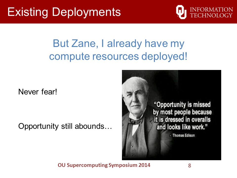 Existing Deployments But Zane, I already have my compute resources deployed.
