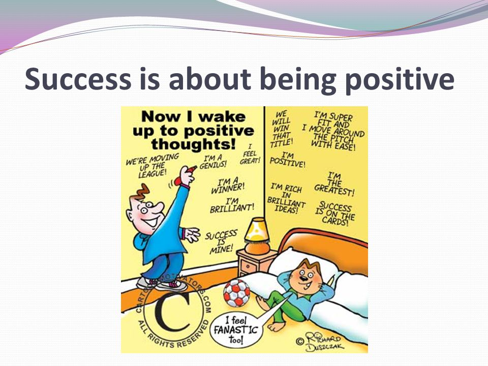 Success is about being positive