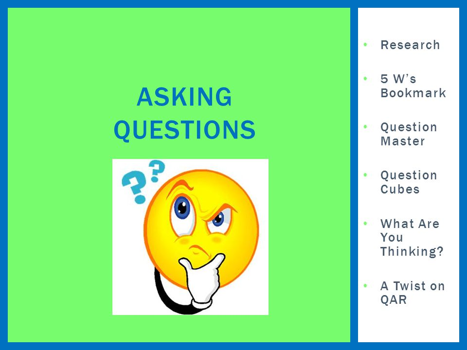 Research 5 W's Bookmark Question Master Question Cubes What Are You Thinking.