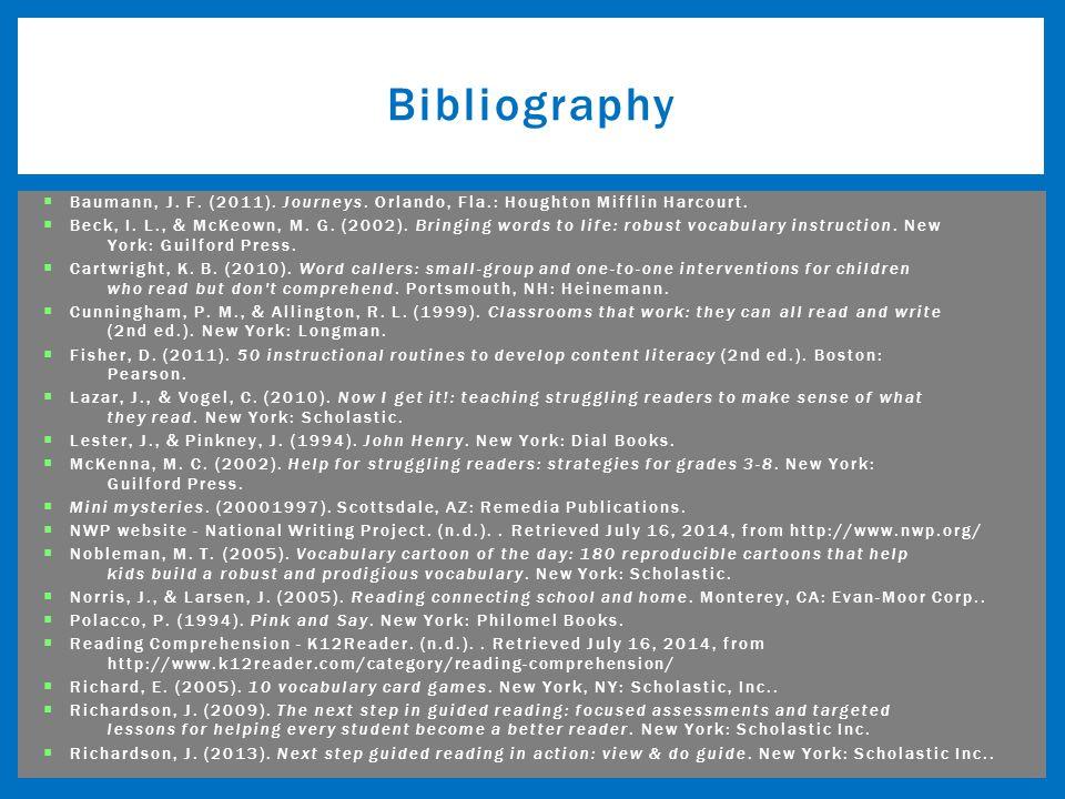  Baumann, J.F. (2011). Journeys. Orlando, Fla.: Houghton Mifflin Harcourt.