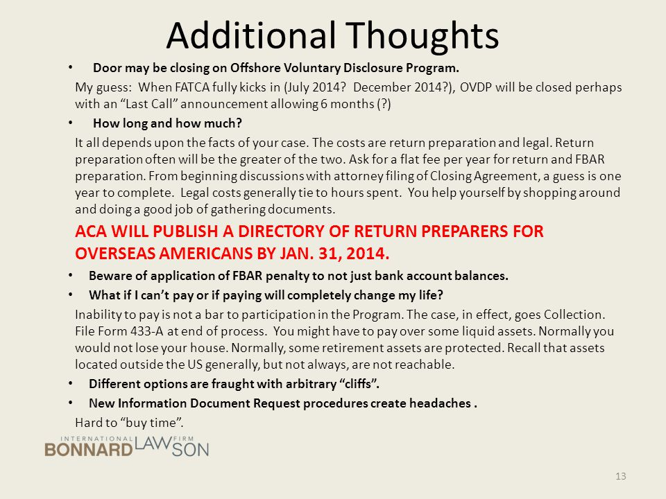 Additional Thoughts Door may be closing on Offshore Voluntary Disclosure Program.