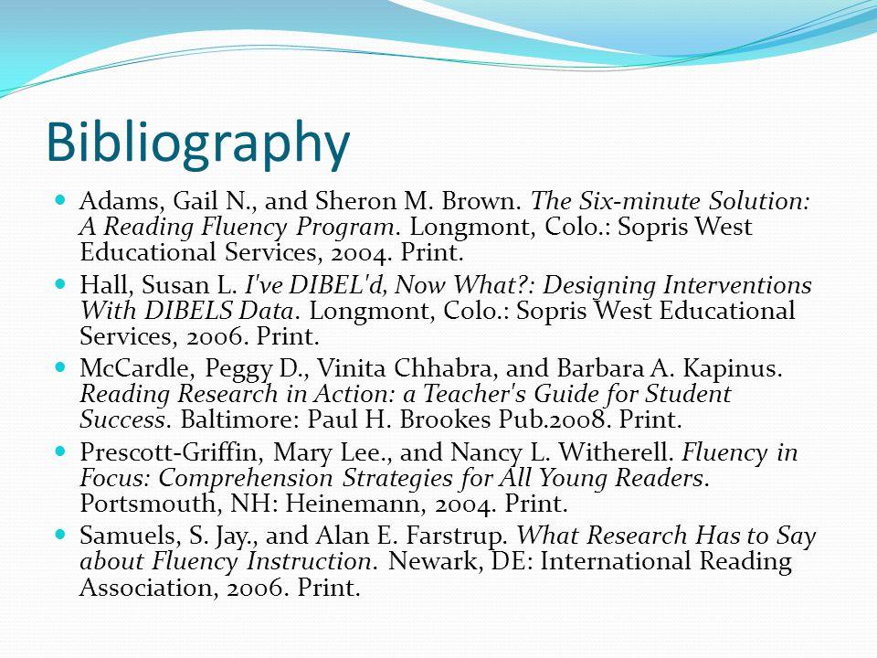 Bibliography Adams, Gail N., and Sheron M. Brown.