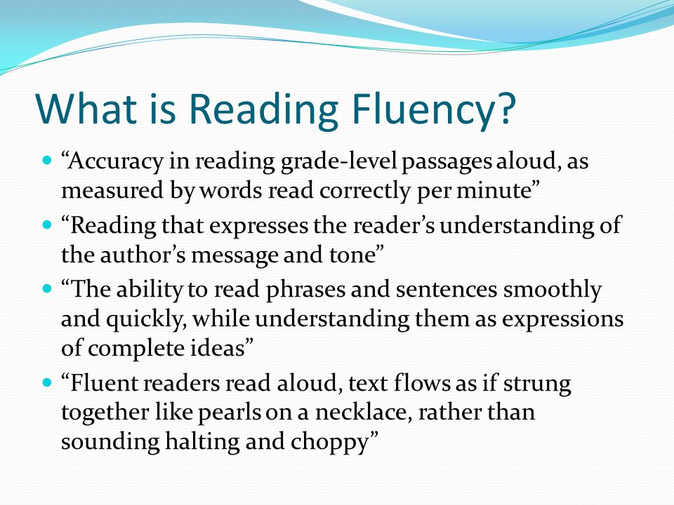 What is Reading Fluency.
