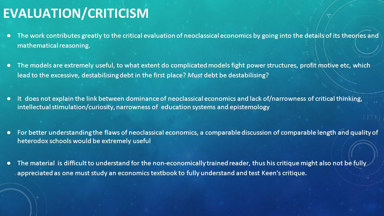 DISCUSSION (1) : NEOCLASSICAL HEGEMONY ●Great Recession has again shown the serious flaws of neoclassical economics, but it did not imply the bankruptcy of it.
