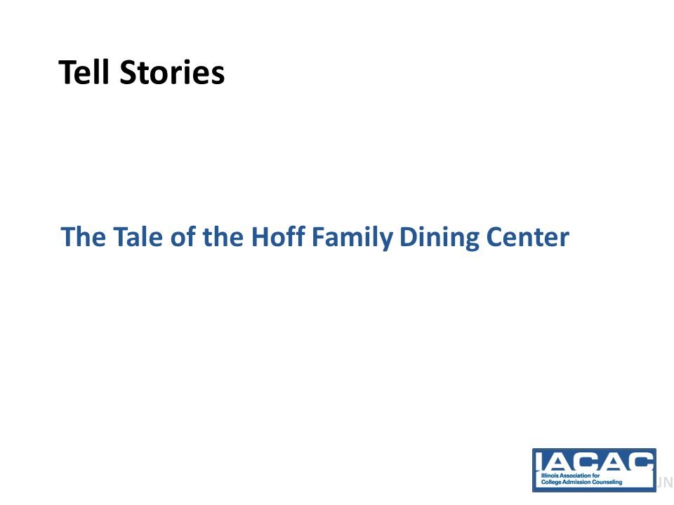 Tell Stories The Tale of the Hoff Family Dining Center JN