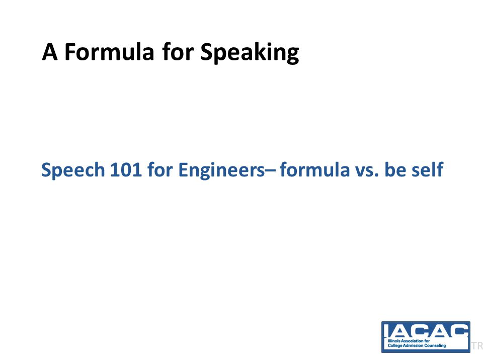 A Formula for Speaking Speech 101 for Engineers– formula vs. be self TR