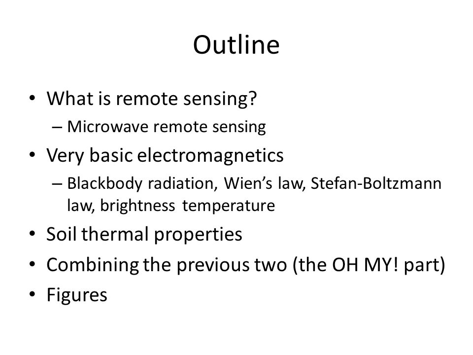 Outline What is remote sensing.