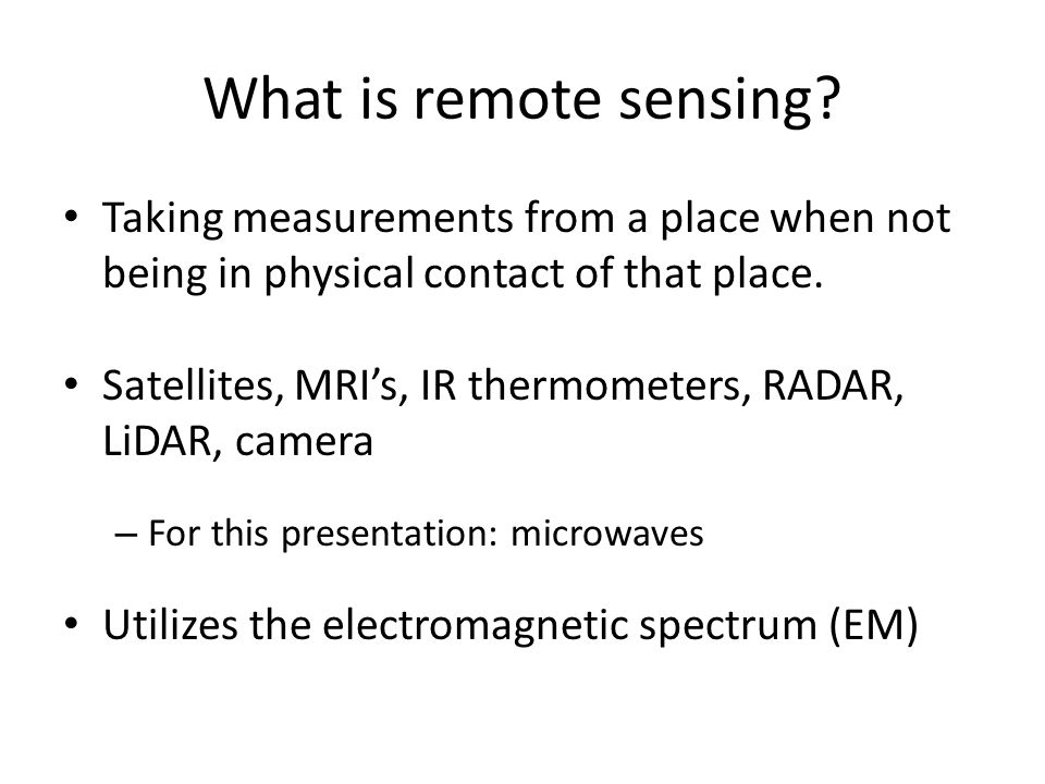 What is remote sensing.