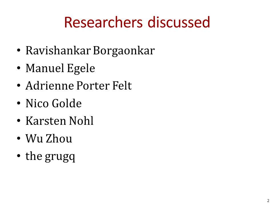 Researchers discussed Ravishankar Borgaonkar Manuel Egele Adrienne Porter Felt Nico Golde Karsten Nohl Wu Zhou the grugq 2