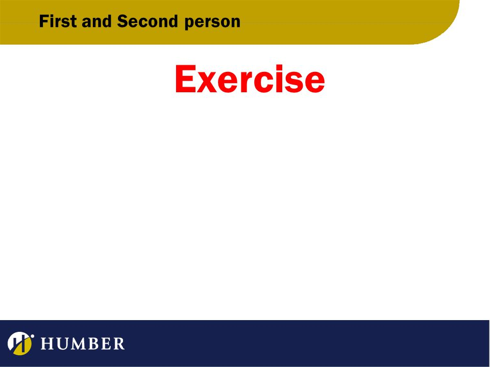 First and Second person Exercise