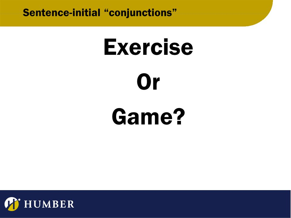 Sentence-initial conjunctions Exercise Or Game