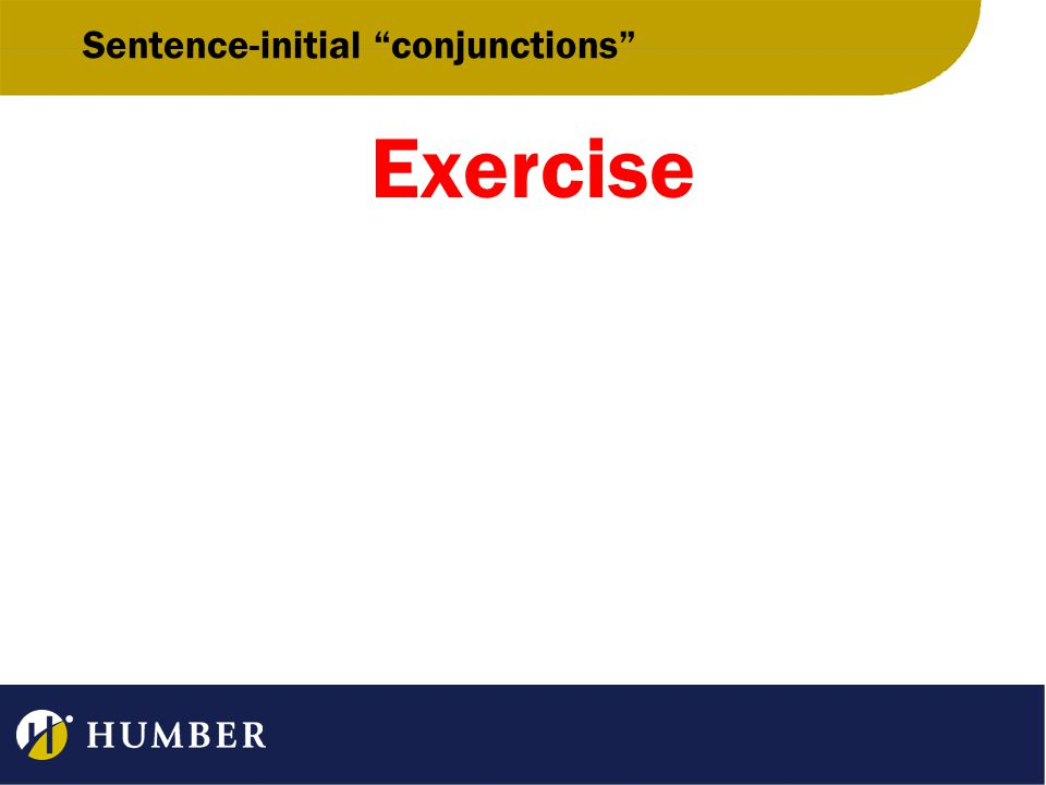 Sentence-initial conjunctions Exercise