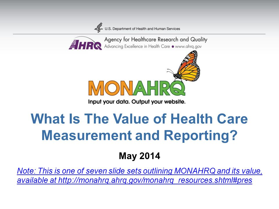 What Is The Value of Health Care Measurement and Reporting.